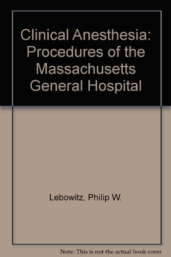 9780316177146: Clinical Anesthesia Procedures of the Massachusetts General Hospital