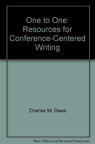 One to one: Resources for conference-centered writing (0316177245) by Charles W. Dawe; Edward A. Dornan