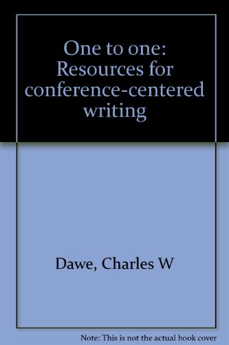 One to one: Resources for conference-centered writing: Dawe, Charles W