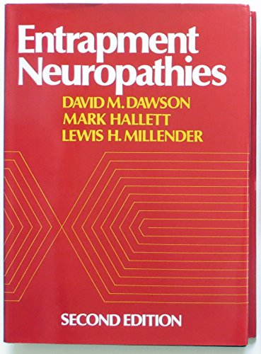 Entrapment Neuropathies: Dawson, David M.,