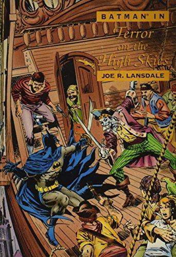 Batman in Terror on the High Skies: Lansdale, Joe R.,