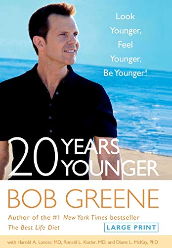 9780316177962: 20 Years Younger: Look Younger, Feel Younger, Be Younger!