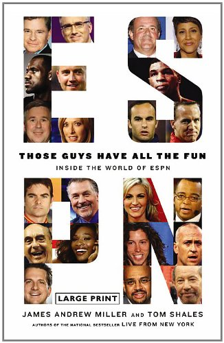 9780316178105: Those Guys Have All the Fun: Inside the World of ESPN