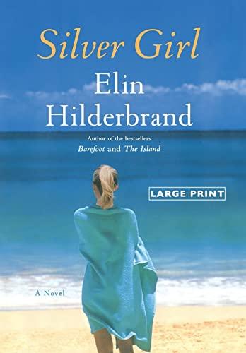 9780316178150: Silver Girl: A Novel