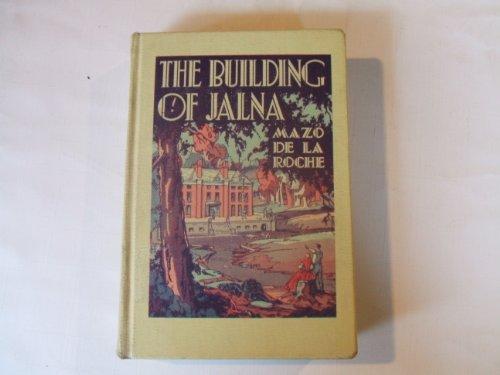 9780316179966: Building of Jalna