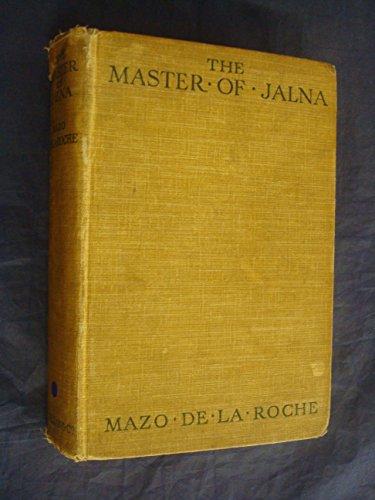 Master of Jalna: De LA Roche, Mazo
