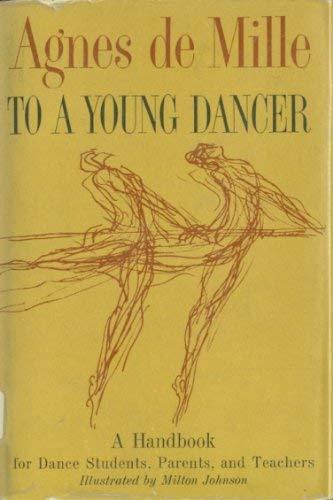 To a Young Dancer: De Mille, Agnes