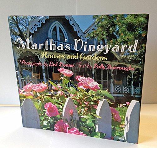 9780316180832: Martha's Vineyard: Houses and Gardens