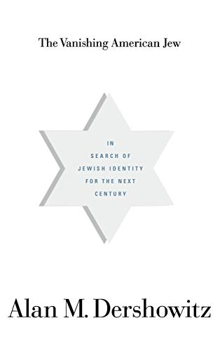9780316181334: The Vanishing American Jew: In Search of Jewish Identity for the Next Century