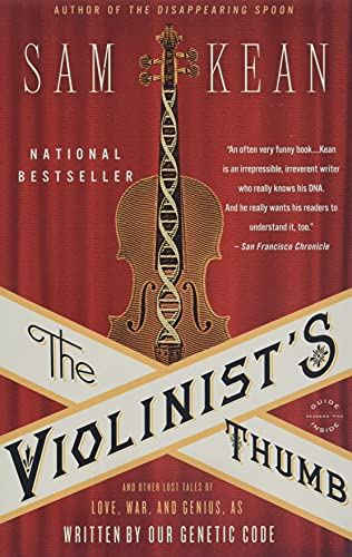 9780316182331: The Violinist's Thumb: And Other Lost Tales of Love, War, and Genius, As Written by Our Genetic Code