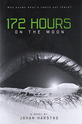 9780316182881: 172 Hours on the Moon