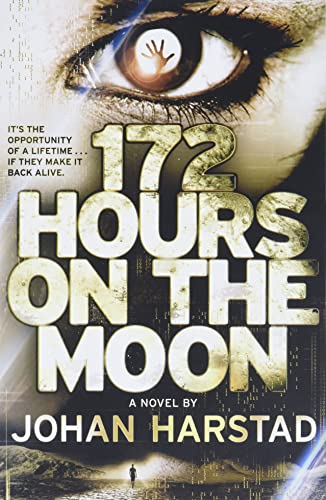 9780316182898: 172 Hours on the Moon