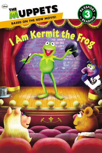 The Muppets: I Am Kermit the Frog (Passport to Reading Level 3): Santos, Ray