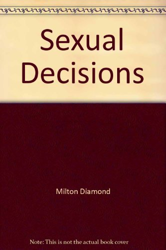 9780316183888: Sexual decisions