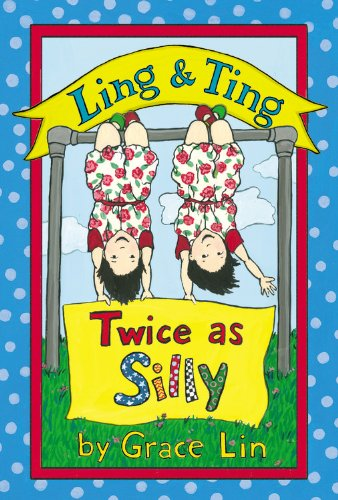 9780316184021: Ling & Ting: Twice as Silly (Ling and Ting)