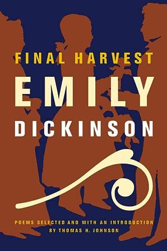 9780316184151: Final Harvest: Poems