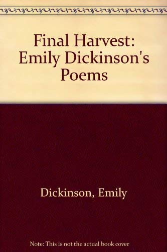 9780316184168: Final Harvest: Emily Dickinson's Poems