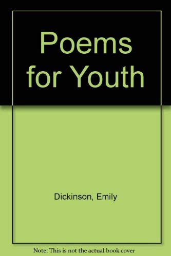 Poems for Youth.: DICKINSON, Emily.