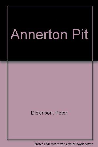 9780316184304: Annerton Pit