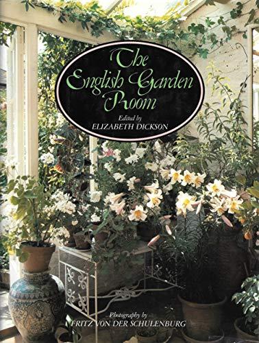 The English Garden Room.: DICKSON, Elizabeth (editor).