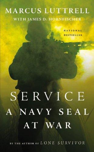 9780316185370: Service: A Navy SEAL at War