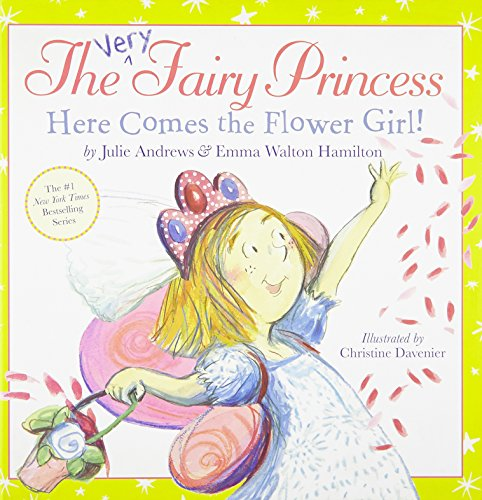 9780316185615: The Very Fairy Princess: Here Comes the Flower Girl!