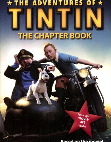 9780316185738: The Adventures of Tintin: The Chapter Book (Movie Tie-In)