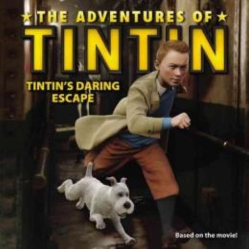 9780316185745: Tintin's Daring Escape (The Adventures of Tintin)