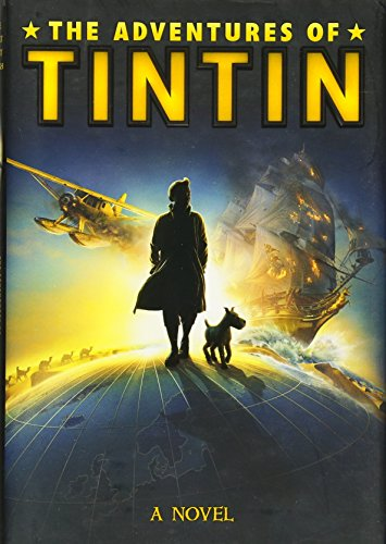 9780316185790: The Adventures of Tintin: A Novel (Movie Tie-In)