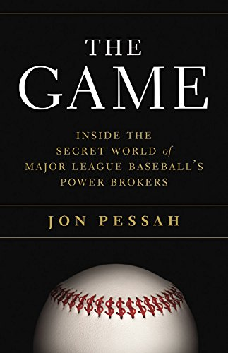 9780316185882: The Game: Inside the Secret World of Major League Baseball's Power Brokers