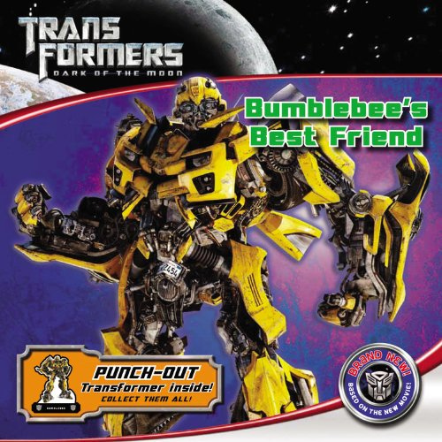 9780316186315: Transformers Dark of the Moon: Bumblebee's Best Friend