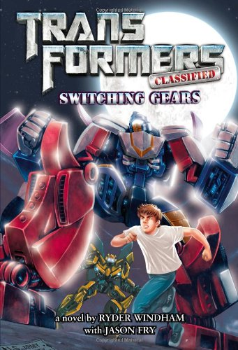 Switching Gears (Transformers Classified): Windham, Ryder