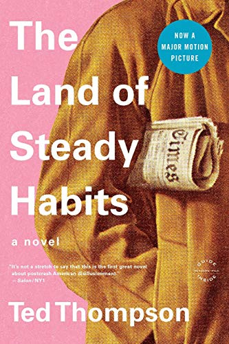 9780316186575: The Land of Steady Habits