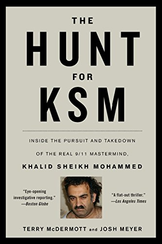 9780316186582: The Hunt for KSM: Inside the Pursuit and Takedown of the Real 9/11 Mastermind, Khalid Sheikh Mohammed
