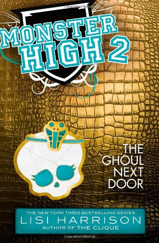 9780316186667: Monster High: The Ghoul Next Door
