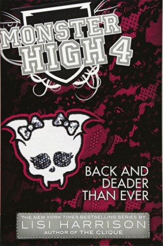9780316186674: Monster High: Back and Deader Than Ever