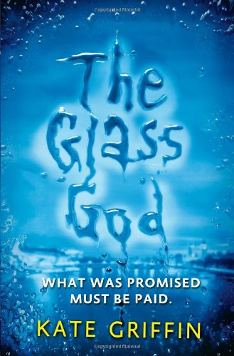 9780316187275: The Glass God (Magicals Anonymous)