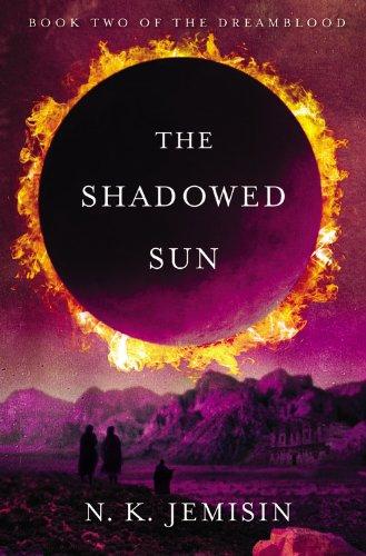 9780316187299: The Shadowed Sun (Dreamblood)