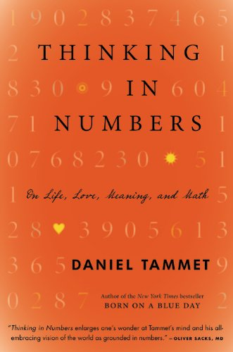 9780316187374: Thinking In Numbers: On Life, Love, Meaning, and Math