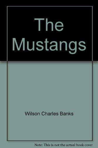 The Mustangs: Dobie, J. Frank