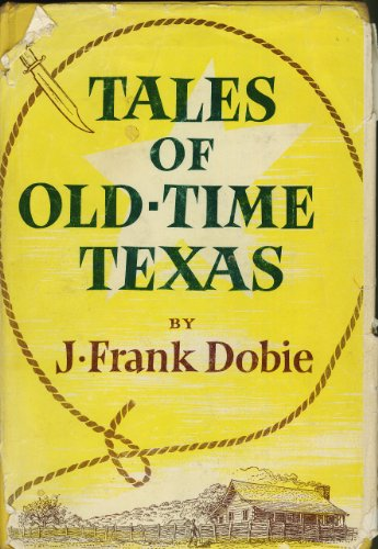 9780316188012: Tales of Old-Time Texas