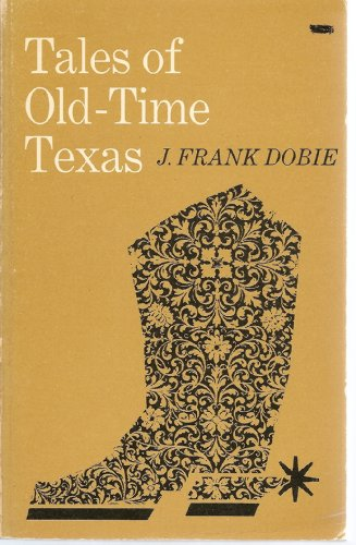 9780316188029: Tales of Old-Time Texas