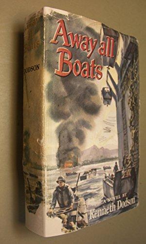 Away All Boats: Dodson, K.