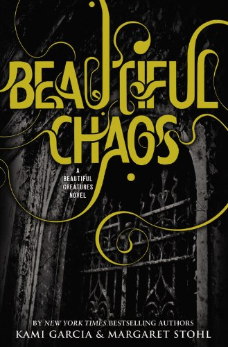 9780316188401: Caster Chronicles 3. Beautiful Chaos