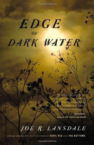 Edge of Dark Water: Lansdale, Joe R.