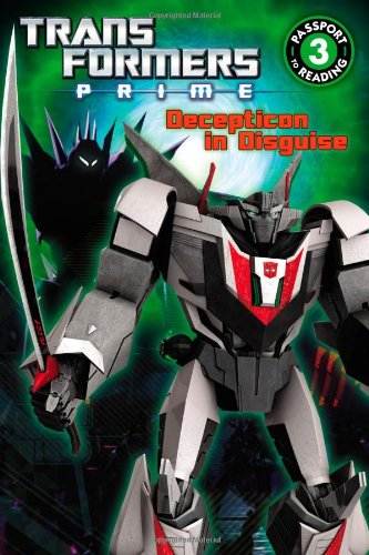 9780316188647: Transformers Prime: Decepticon in Disguise (Passport to Reading Level 3)