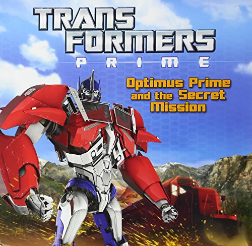 9780316188753: Optimus Prime and the Secret Mission (Transformers Prime)
