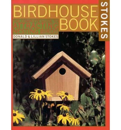 9780316188869: The Complete Birdhouse Book