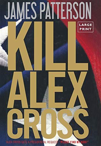 9780316189255: Kill Alex Cross