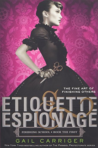 9780316190107: Etiquette & Espionage (Finishing School)